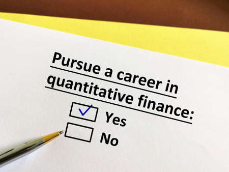 One person is answering question. He wants to pursue a career in quantitative finance.