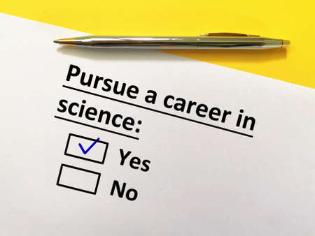 One person is answering question. He wants to pursue a career in science.