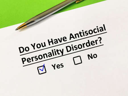 One person is answering question about personality disorder. He has antisocial personality disorder.