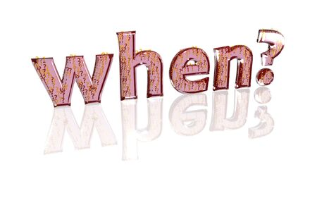 when: The question when? consisting of a set of small question marks