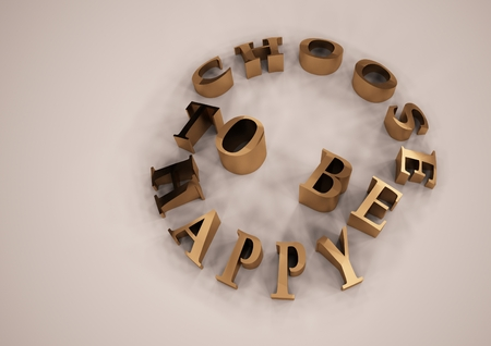 CHOOSE TO BE HAPPY word on background. 3d render. Stock Photo