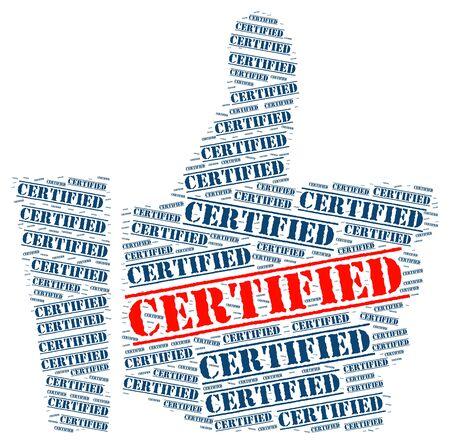 certified: Certified word cloud concept