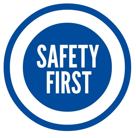 safety first: Safety first sign Stock Photo