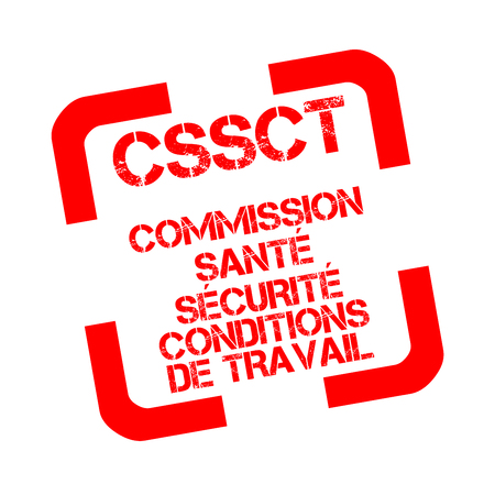CSSCT, health, safety and working conditions commission rubber stamp in French