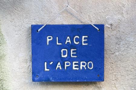 Place de l'apero sign also called aperitif in French Standard-Bild