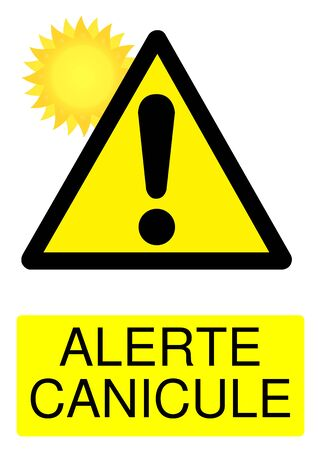 Heatwave alert sign called alerte canicule in french language