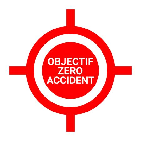 Zero accident target sign in French language Reklamní fotografie