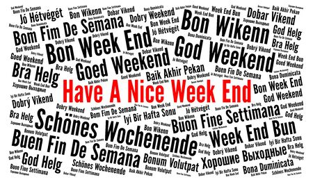 Have a nice week end in different languages word cloud