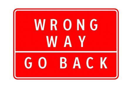 Wrong way go back road sign