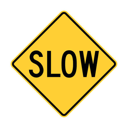 Slow road sign in USA
