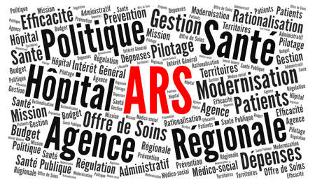 ARS, Regional health agency called agence regionale de sante in french language word cloud concept Stock Photo