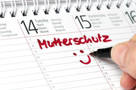Mutterschutz written in a calendar