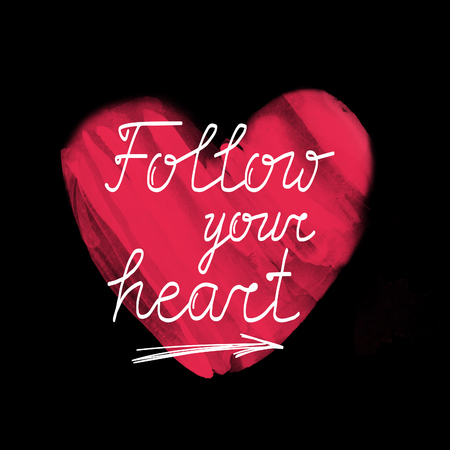 ideally: Follow your heart. Hand drawn watercolor red heart on black background and inspirational quote for posters, cards, flyers, T-shirt print and web-use. Ideally for Valentines Day design. Stock Photo