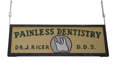 tratment: vintage sign of a dentist