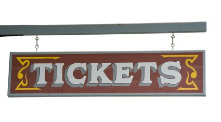 Wild West Signboard ?Tickets? from a Ticket Agency - hanging on a truss