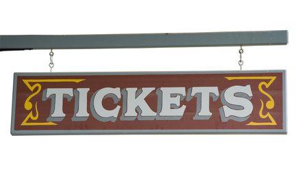 western script: Wild West Signboard ?Tickets? from a Ticket Agency - hanging on a truss