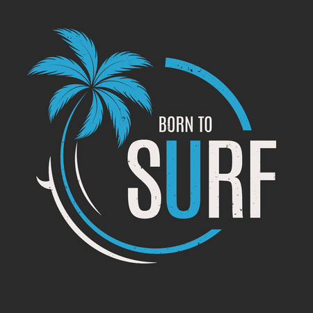 サーフィンに生まれた。T シャツとアパレルのベクトルのデザイン、印刷、タイポグラフィ