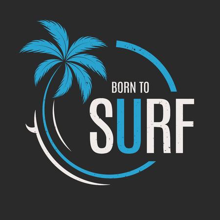 서핑하기 위해 태어났다. 티셔츠 및 의류 벡터 디자인, 인쇄, 인쇄술 스톡 콘텐츠 - 86554372