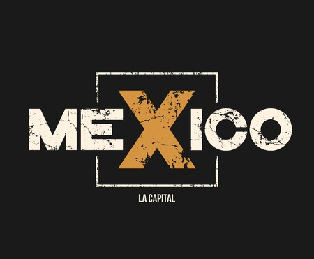 Mexico la capital t-shirt and apparel design with grunge effect. Stock Illustratie