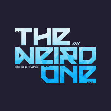 The weird one trendy fashionable vector t-shirt and apparel desi Vectores