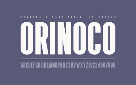 Orinoko condensed extrabold san serif vector font, alphabet, typ