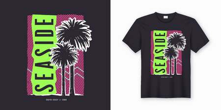 Seaside. Stylish colorful t-shirt design, poster, print with palm trees. Vector illustration.