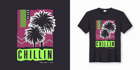 Chillin. Stylish colorful t-shirt design, poster, print with palm trees. Vector illustration. Illustration