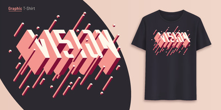 Vision. Graphic t-shirt design, typography, print with 3d styled text. Illustration