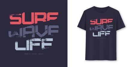 Surf Wave Life graphic summer t-shirt design. Vector illustration