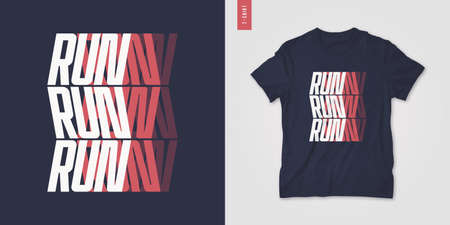 Graphic t-shirt design, poster, typography on the topic of sports running. Vector illustration