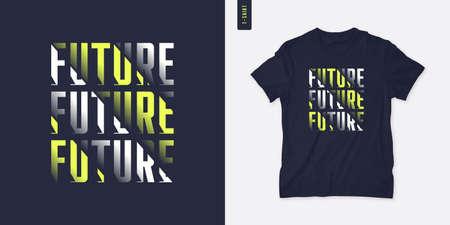 Future. Streetwear graphic t-shirt design, letter print, vector illustration Stock Illustratie
