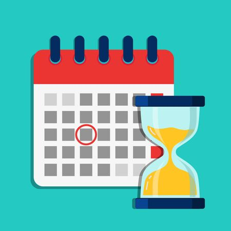 Deadline calendar with hourglass. Flat illustration with schedule of calendar. Cartoon organizer, timesheet, time management with hourglass.Time appointment, reminder date concept. Design vector eps10