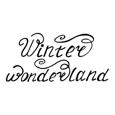 Hand drawn lettering phrase Winter wonderland.Vector illustration.