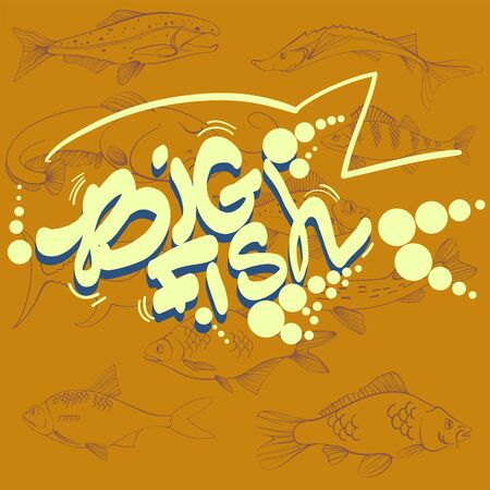Fishing illustration. Hand drawn lettering, big fish. Tuna, pike and sheatfish. Vector