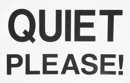 posting: Un gran letrero negrita Silencio, por favor publicar