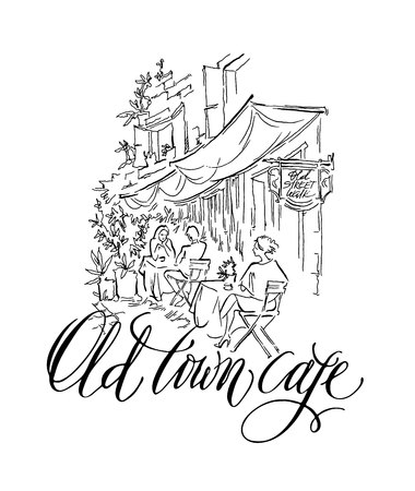 Hand made vector sketch of old town fragment. Calligraphic inscription. Restaurant. Isolated on white background. Old town cafe calligraphy inscription. Illustration