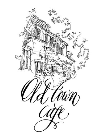 cityview: Hand made vector sketch of old town fragment. Calligraphic inscription. Restaurant. Isolated on white background. Old town cafe calligraphy inscription. Illustration