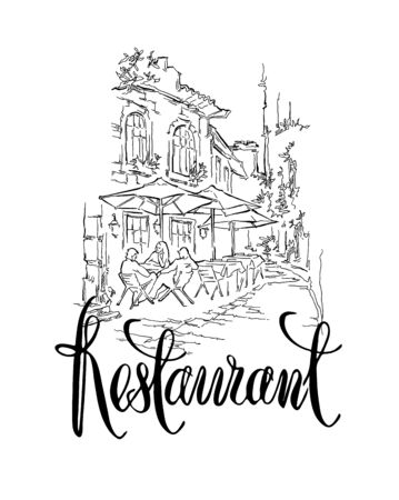italy street: Hand made vector sketch of old town fragment. Calligraphic inscription. Restaurant. Isolated on white background. Illustration