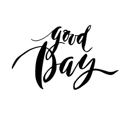 good day: Good Day card card. Modern brush calligraphy. lettering illustration. Isolated on white background.lettering for your design. Illustration