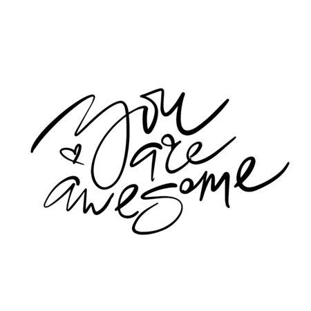 You Are Awesome vector inscription. Modern callygraphy. Ilustração
