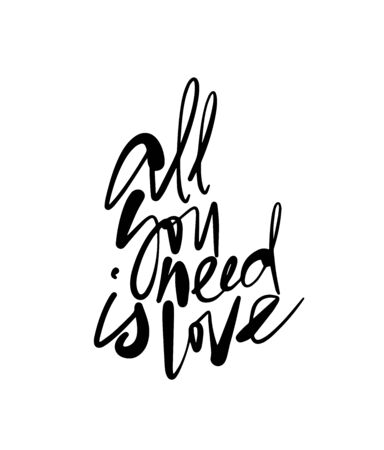 All You Need Is Love callygraphy. Modern callygraphy inscription.