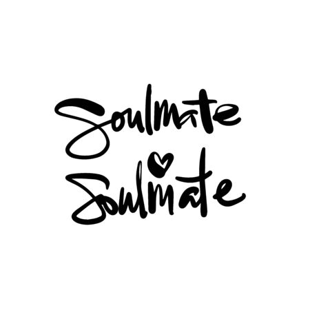 Soulmate callygraphy inscription. Modern callygraphy isolated on white background. Ilustração
