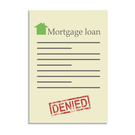 denial: Mortgage loan document with denied stamp. Refusal in getting a bank credit