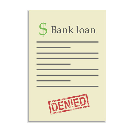 denied: Bank loan document with denied stamp. Refusal in getting a bank credit