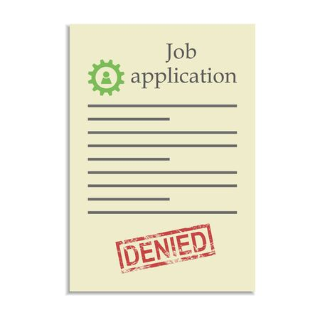 job application: Job application with denied stamp. Refusal in getting a work place