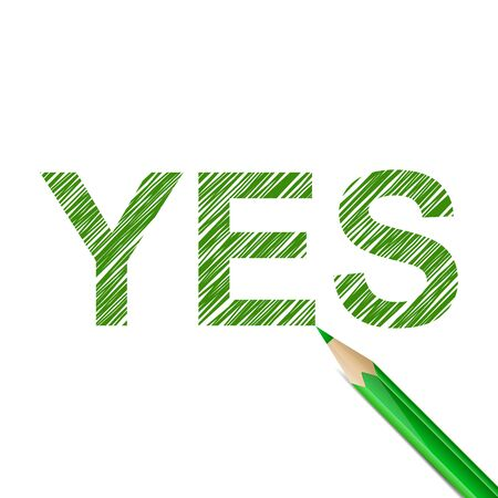 approvement: YES word drawn with green pencil on white background. Approvement and agreement