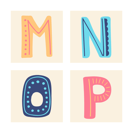 Cute colorful alphabet with textural stroke. Hand letters Upper letterswith doodle patterns. Cute funny letters M N O P for children's books, cards, banners, clothes end holiday and birthday.
