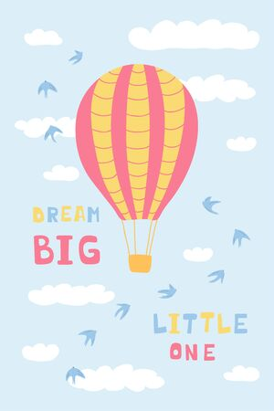 Cute poster with air balloons, clouds, birds and handwritten lettering Dream big little one. Illustration for the design of children's rooms, greeting cards, textiles. Vector