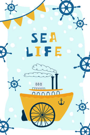 Sea children's poster with steamship and lettering Sea life in cartoon style. Cute concept for kids print. Illustration for the design postcard, textiles, apparel. Vector