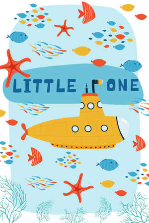 Sea children's poster with submarine underwater and lettering Little one in cartoon style. Cute concept for kids print. Illustration for the design postcard, textiles, apparel. Vector Vektorgrafik